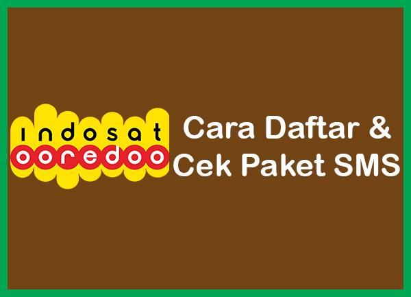 Cara Daftar & Cek Paket SMS Indosat IM3 2019