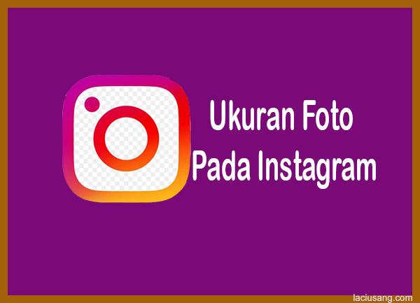 ukuran gambar di instagram