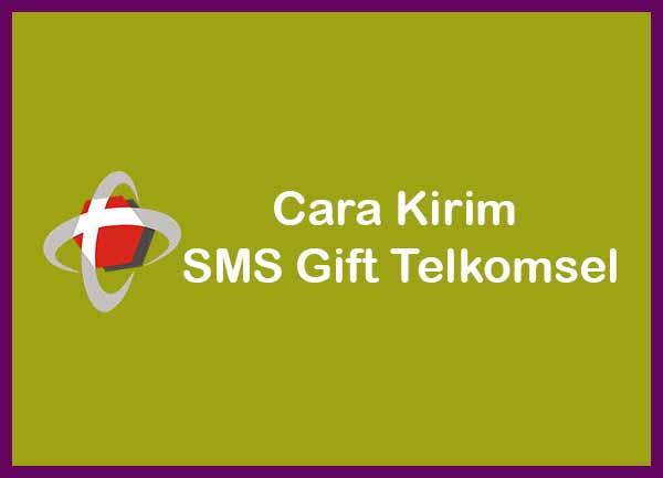 Cara Kirim SMS Gift Terbaru