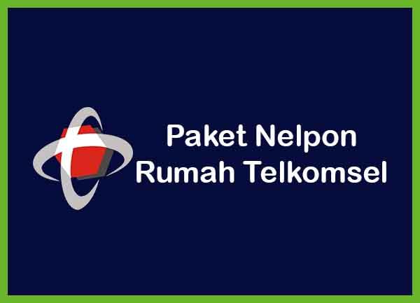 Paket Nelpon Rumah Telkomsel Terbaru