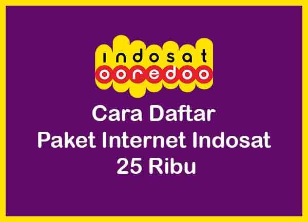 Cara Daftar Paket Internet Murah Indosat 25 Ribu Laci Usang