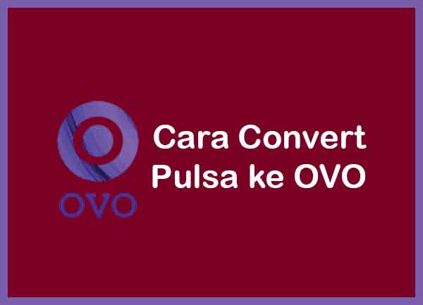 Convert Pulsa ke OVO