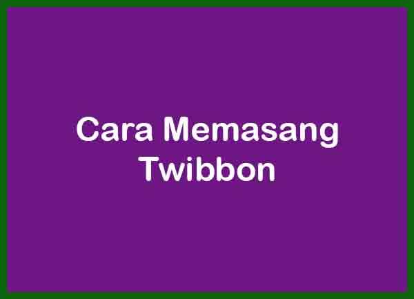 Cara Memasang Twibbon Terbaru