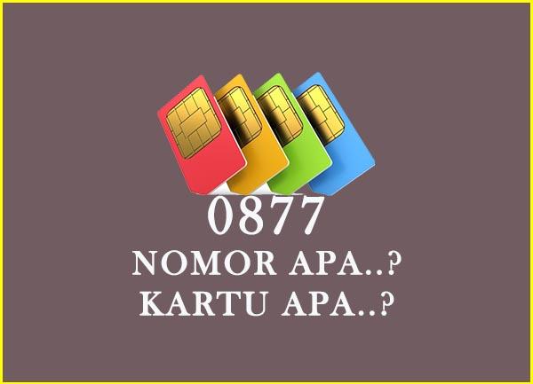 0877 nomor apa, kartu apa, provider apa dan daerah mana