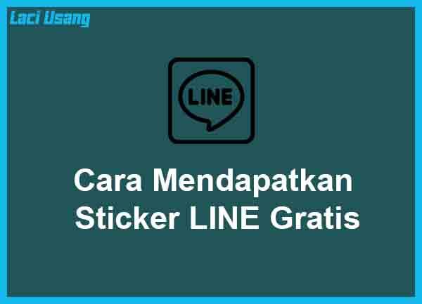 Cara Mendapatkan Sticker LINE Gratis Terbaru