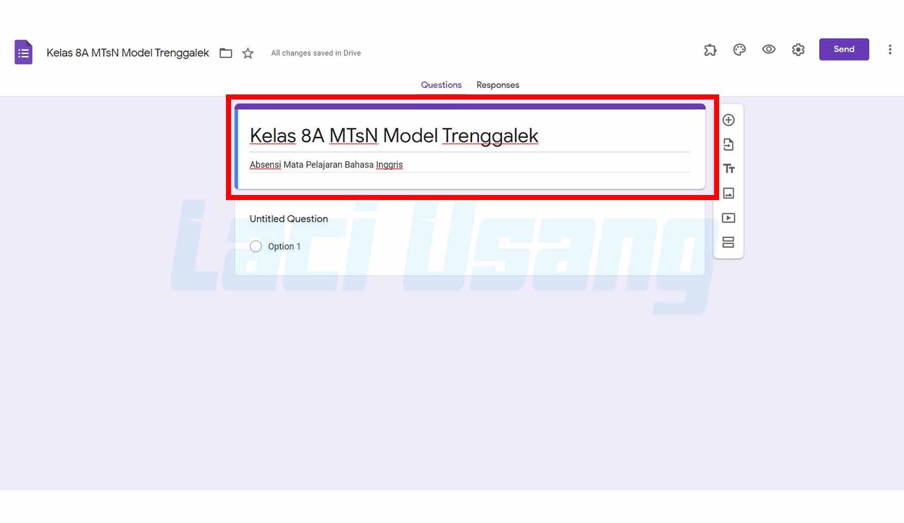 Cara Membuat Google Form Absensi